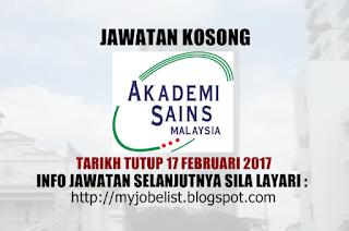 Jawatan Kosong Akademi Sains Malaysia (ASM)  Februari 2017