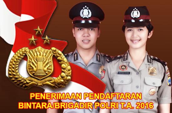 Penerimaan Pendaftaran Bintara Brigadir Polri 2016