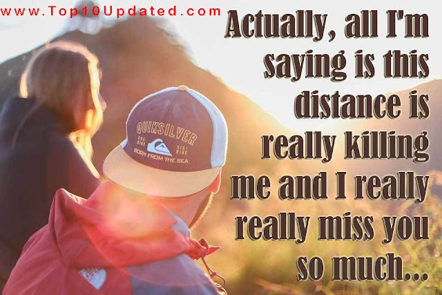 Actually,  all I'm  saying is this distance | Love Quotes | Short Love Quotes - Top 10 Updated
