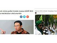Ucapan Ahok: 'Tangkap GNPF MUI Yang Anarkis', Dibayar Allah Kontan, Terbukti Ahoker Yang Anarkis