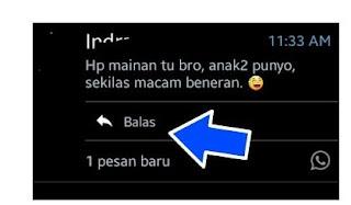 Balas WhatsApp Tanpa Membuka Whatsapp Dulu