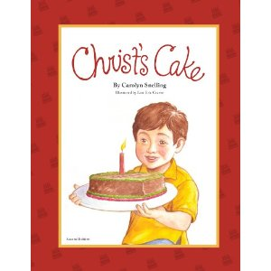 Christ's Cake children's book: LadyD Books