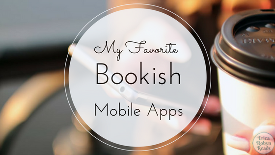 my favorite bookish mobile apps
