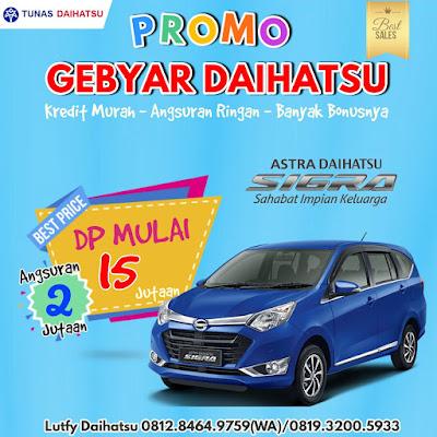 Paket Kredit Murah Daihatsu Sigra Dp 15 Jutaan Agustus 2017