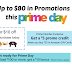 Earn up to $80 with Amazon Prime Day Offers!