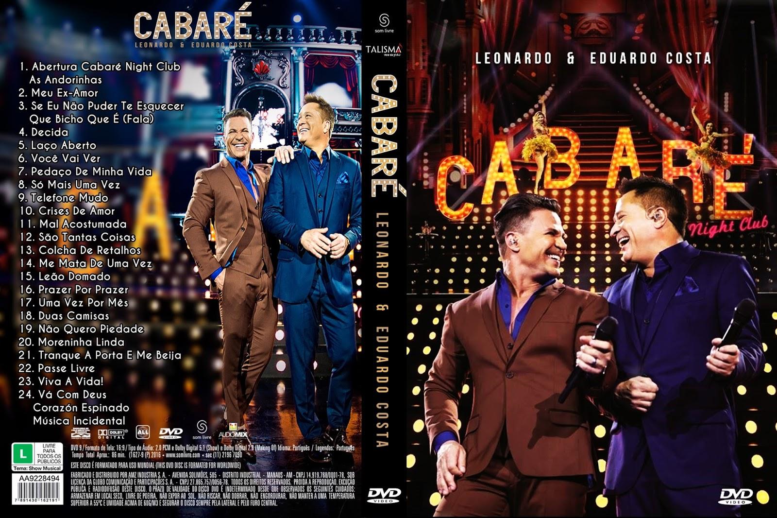 Download Leonardo & Eduardo Costa Cabaré 2 Night Club DVD-R Download Leonardo & Eduardo Costa Cabaré 2 Night Club DVD-R Leonardo 2B 2526 2BEduardo 2BCosta 2B  2BCabar 25C3 25A9 2B2016 2BXANDAODOWNLOAD