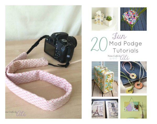 Recent Projects on Home Crafts by Ali - camera strap cover and mod podge tutorials