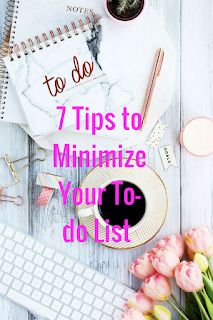 7 Tips to Minimize Your To-do List