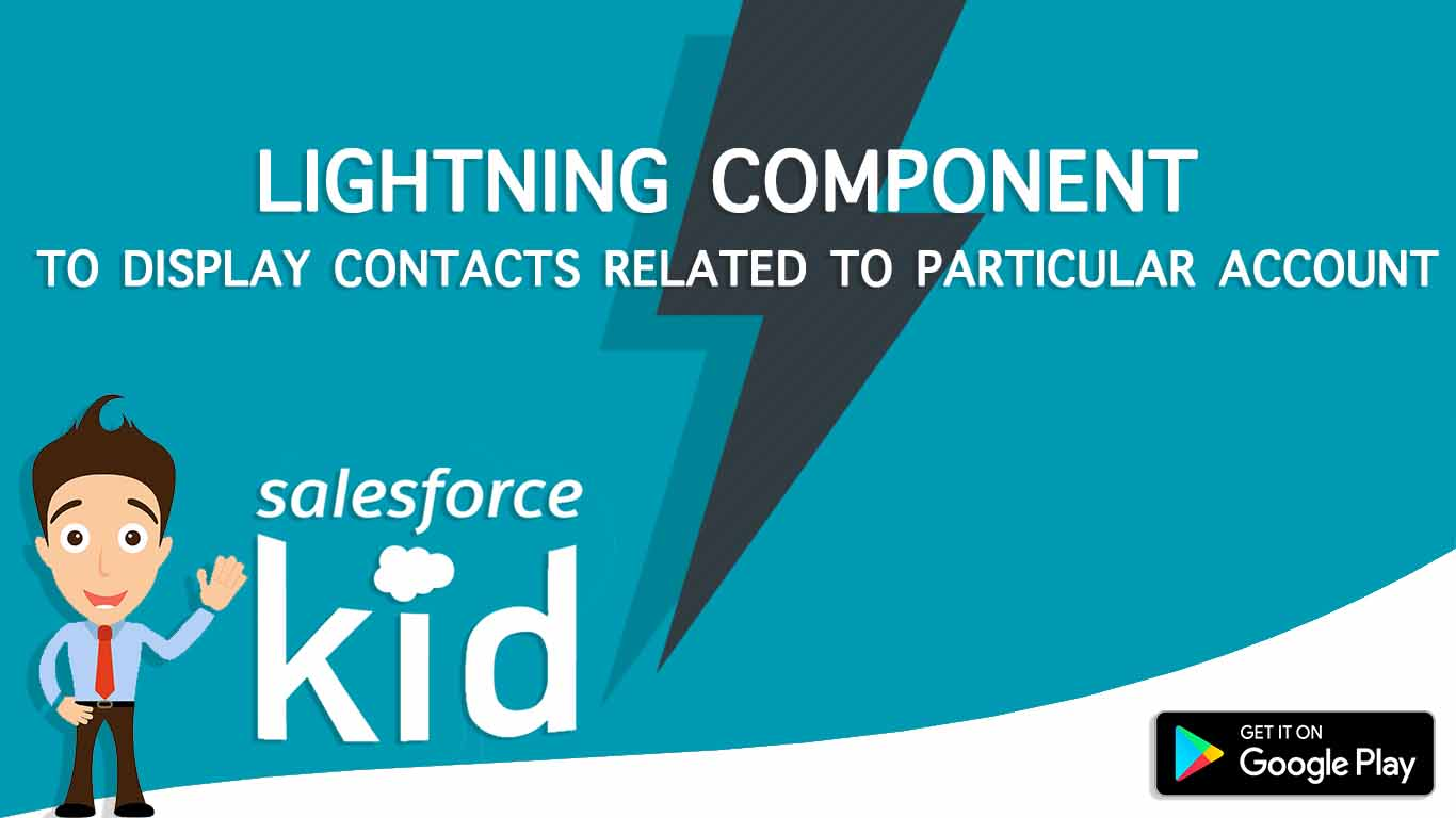 salesforce lightning component to display contacts realted to particular account