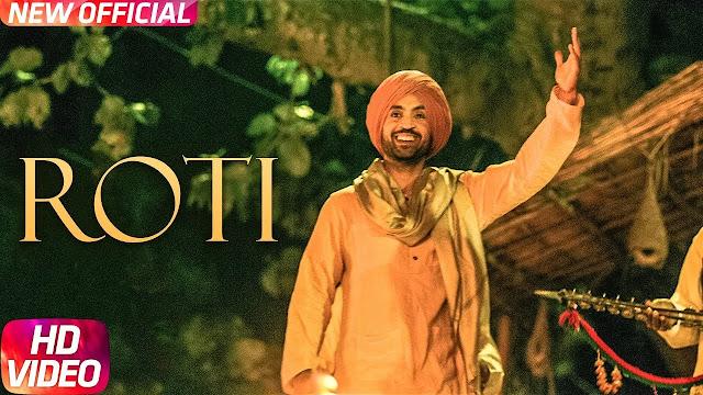 Roti Song Lyrics | SAJJAN SINGH RANGROOT | DILJIT DOSANJH | Pankaj Batra | Latest Punjabi Song 2018