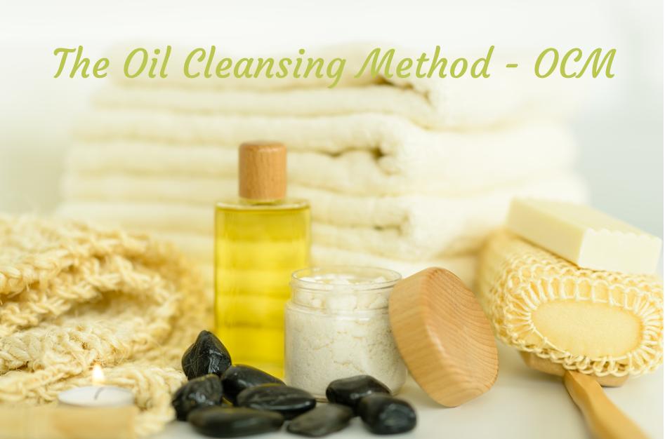 The Oil Cleansing Method - OCM