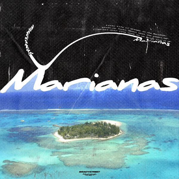 BRADYSTREET – Marianas – Single