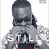 AUDIO MUSIC : Quick Rocka (Prod.Switcher Baba) – STILL   DOWNLOAD Mp3 SONG