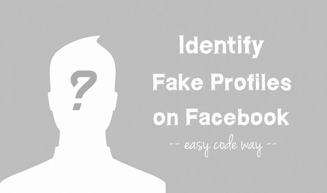 Identify fake accounts on Facebook