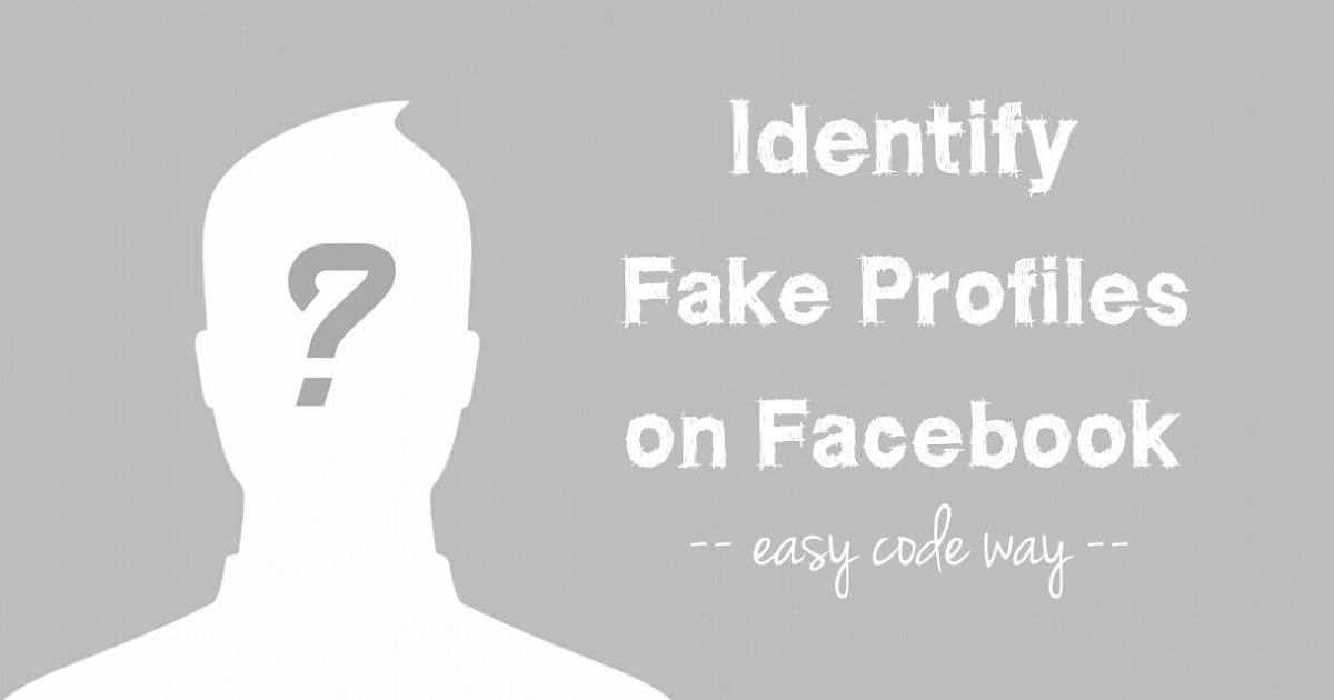 how to tell if a facebook profile is fake