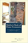 """Mother's Book of Home Economics"""