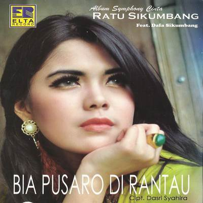 Download Lagu Minang Ratu Sikumbang Bia Pusaro Di Rantau Full Album