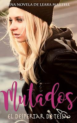 LIBRO - El despertar de Tessa (Mutados #1) Leara Martell (22 octubre 2016)  Edición Ebook Digital Ebook Kindle NOVELA JUVENIL - CIENCIA FICCION - FANTASIA Comprar en Amazon España