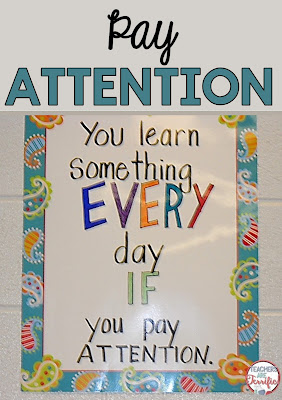Pinterst Idea for your classroom! It's a fabulous quote about the benfit of paying attention and makes a great display for your wall or a bulletin board.