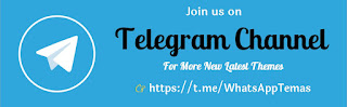 Join Telegram Channel For More New Themes