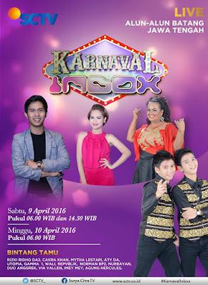 Event: Batang | 9-10 April 2016 | Inbox SCTV | Spesial Peringatan Hari Ulang Tahun Kabupaten Batang ke-50 tahun