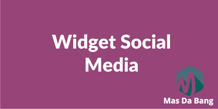 Menambahkan Widget Social Media Keren