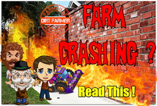 Farm Crashing? Read This!
