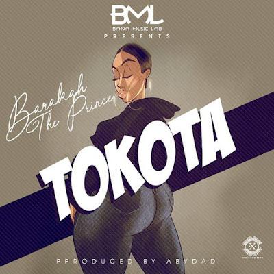 Barakah The Prince x (Baraka Da Prince) - Tokota