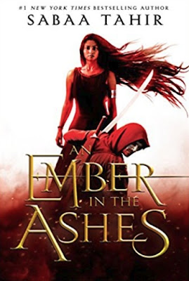 An Ember in the Ashes by Sabaa Tahir (Book cover)