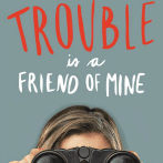 Trouble Is a Friend of Mine by Stephanie Tromly Review
