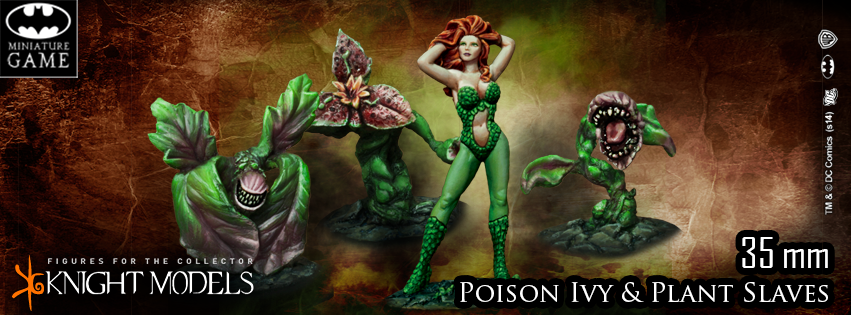 Ivy poison and plant slave Knight models