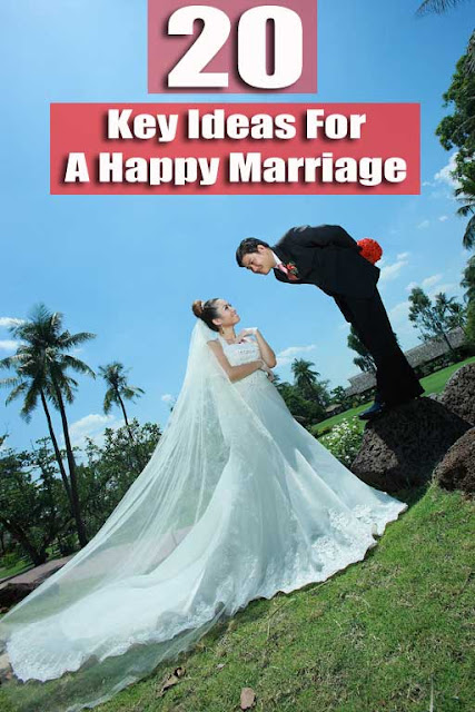 20 Key Ideas For a Happy Marriage: keys to a successful marriage: key to a happy lasting marriage