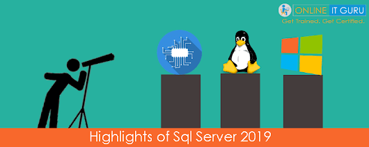 What are the highlights of sql server 2019?