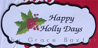 closeup, Happy Holly Days assembled sentiment