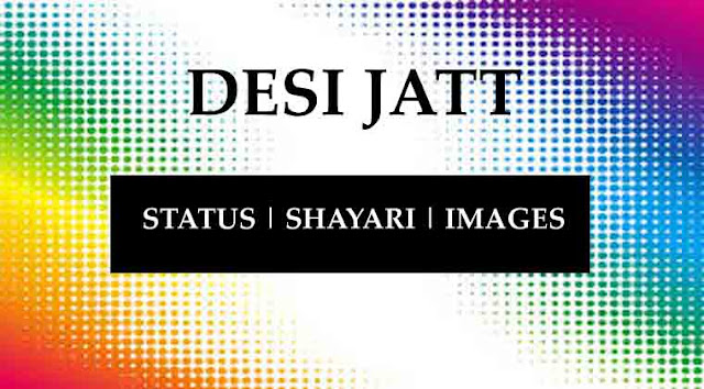 Desi jatt status or shayari 2018 images in hindi
