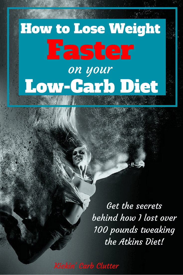 How to Lose Weight Faster on the Atkins Diet