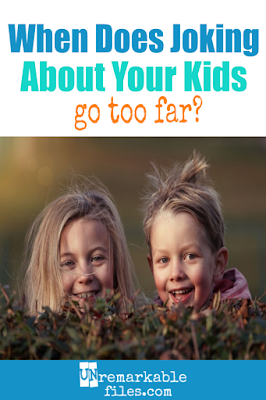 I like to laugh at my family chaos as much as anyone, but when does it cross the line? What's the difference between joking about your kids and complaining about them? A good question for all moms, and for mom bloggers in particular. #familylife #parenting #motherhood #humor #kids #unremarkablefiles
