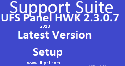 UFS HWK Support Suite Latest Panel Setup V2.3.0.6 (2018) Free Download For Windows