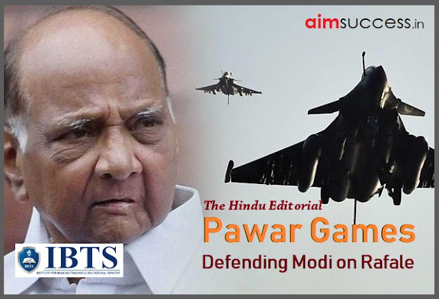 Pawar games - Defending Modi on Rafale: The Hindu Editorial