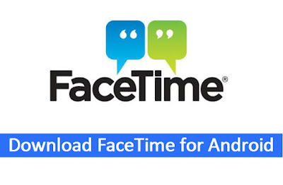 download-facetime-on-android