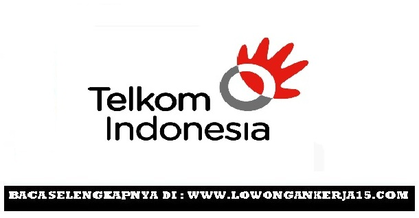 Lowongan kerja Telkom indonesia Tahun 2017