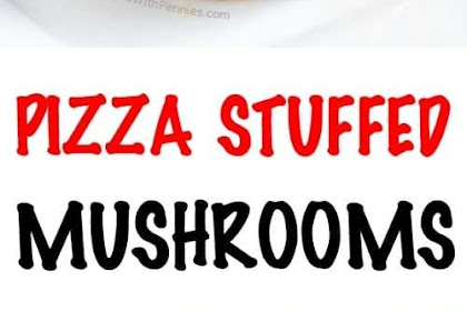 Pizza Stuffed Mushrooms Recipe