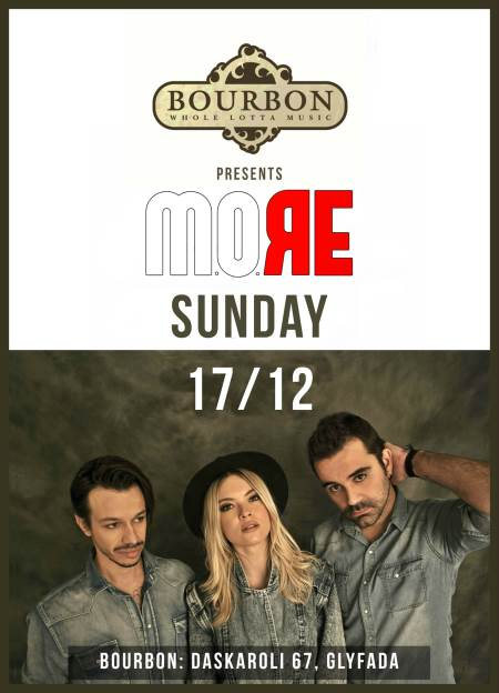 M.O.RE: Κυριακή 17 Δεκεμβρίου @ Bourbon