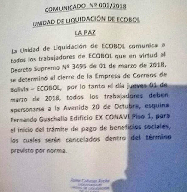 Kraft des Dekrets 3495 vom 1. März 2018 wurde die Schließung der Post von Bolivien beschlossen.