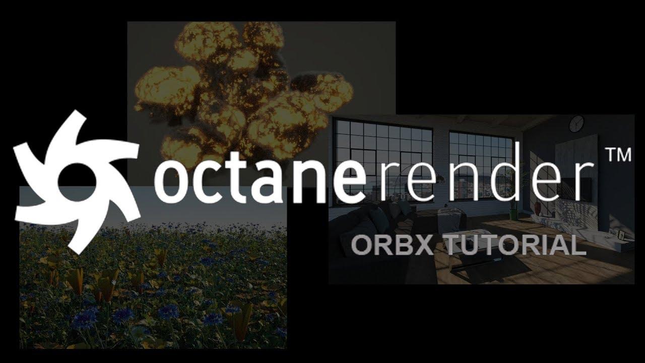 octane_render_orbx_youtub.jpg