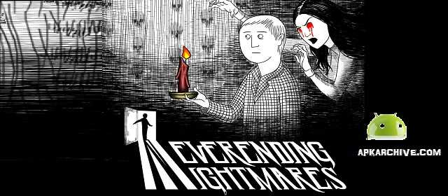 Neverending Nightmares APK indir Android Oyun