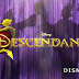 Saiu!!! Assista ao primeiro First Preview de Descendants novo DCOM