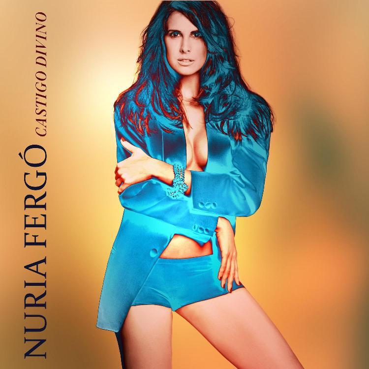 'Castigo divino' el nuevo single de Nuria Fergó ya a la venta