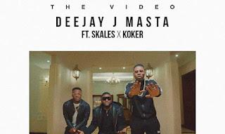 [Video] Deejay J Masta Ft. Skales & Koker – Magic