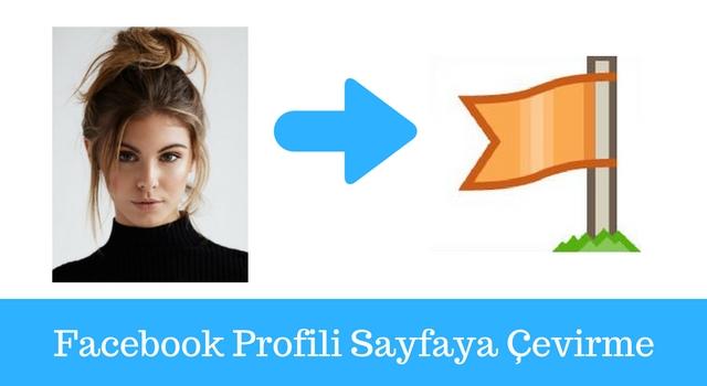 facebook-profili-sayfaya-çevirme
